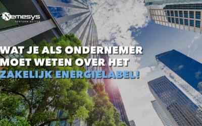 Wat je als ondernemer moet weten over het zakelijk energielabel
